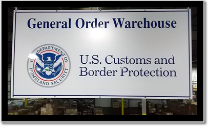 U.S. CUSTOMS GENERAL ORDER WAREHOUSE